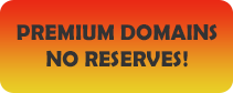 Premium Domains with No Reserves!