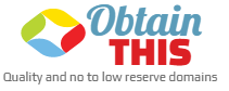 ​ ObtainThis - Quality domain names with NO to LOW reserves!